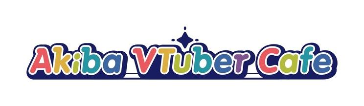 <AkibaVtuberCafe>