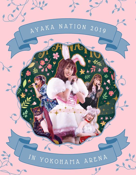 『AYAKA NATION 2019 in Yokohama Arena LIVE』Blu-ray【ANGEL EYES限定版】