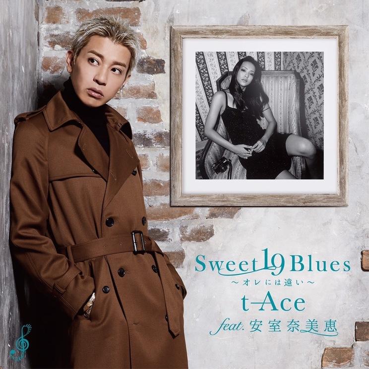 Sweet 19 Blues〜オレには遠い〜/t-Ace