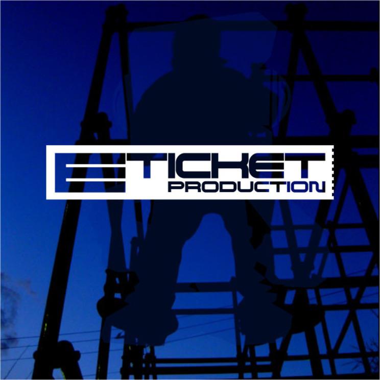 E TICKET PRODUCTION
