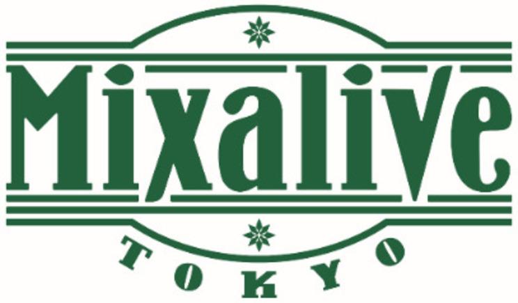 Mixalive TOKYO