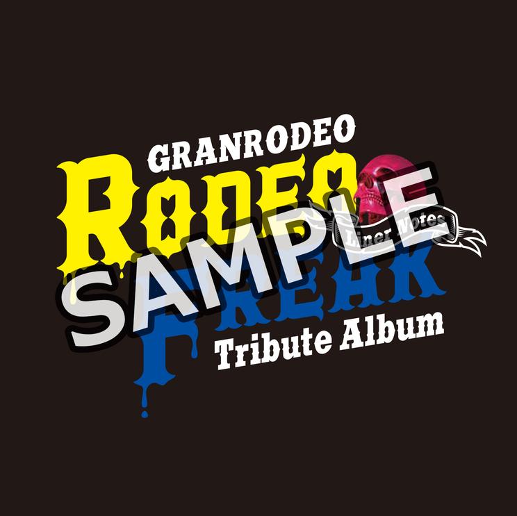 『RODEO FREAK』ライナーノーツ