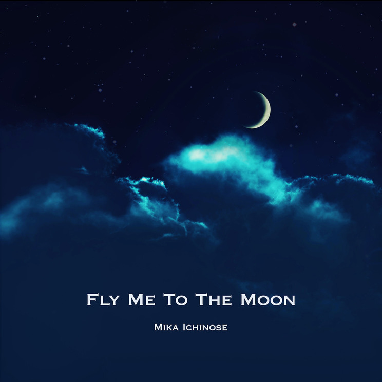 「Fly Me To The Moon」