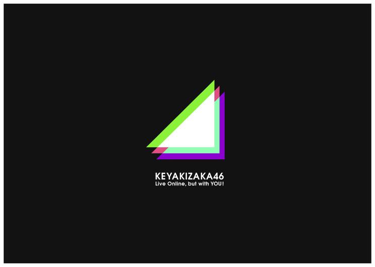 KEYAKIZAKA46 Live Online,but with YOU!