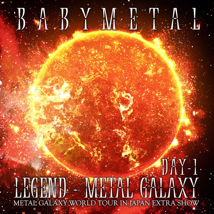 LIVE ALBUM『LEGEND - METAL GALAXY [DAY-1] (METAL GALAXY WORLD TOUR IN JAPAN EXTRA SHOW)』【CD】