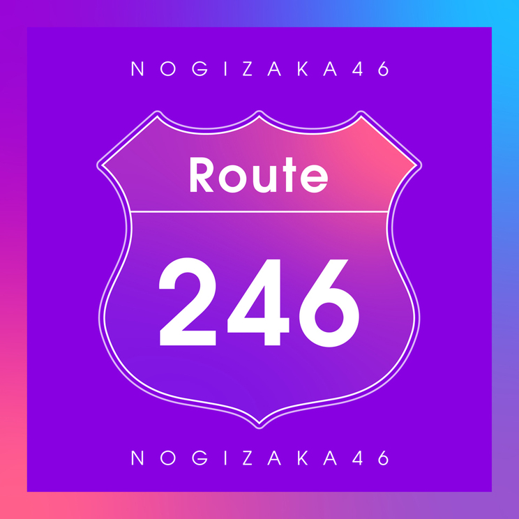 「Route 246」