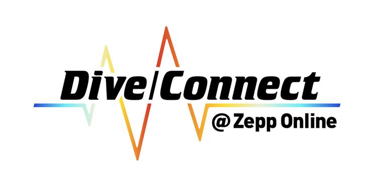 『Dive/Connect @ Zepp Online』