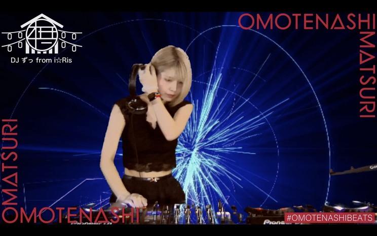 DJ ずっ from i☆Ris(澁谷梓希)<OMOTENASHI MATSURI -2020 September->(2020年9月6日)