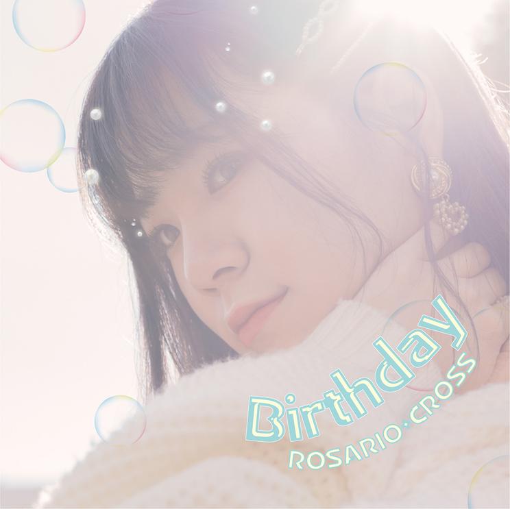 シングル「Birthday」