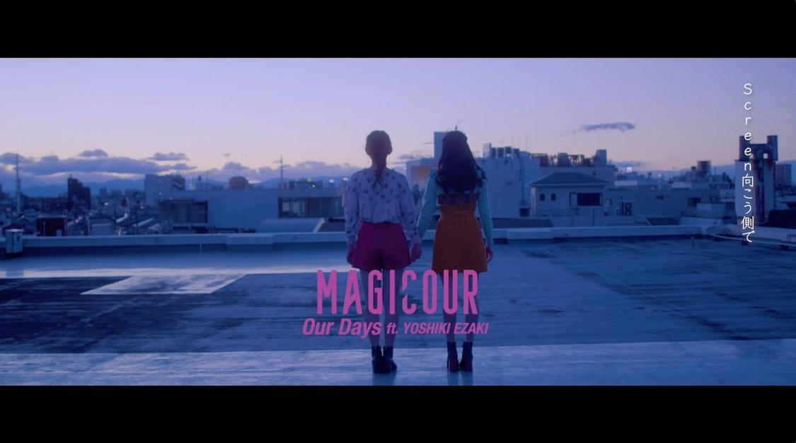 Popteen発ガールズユニット・MAGICOUR、メンバー作詞曲「Our Days」MV解禁!