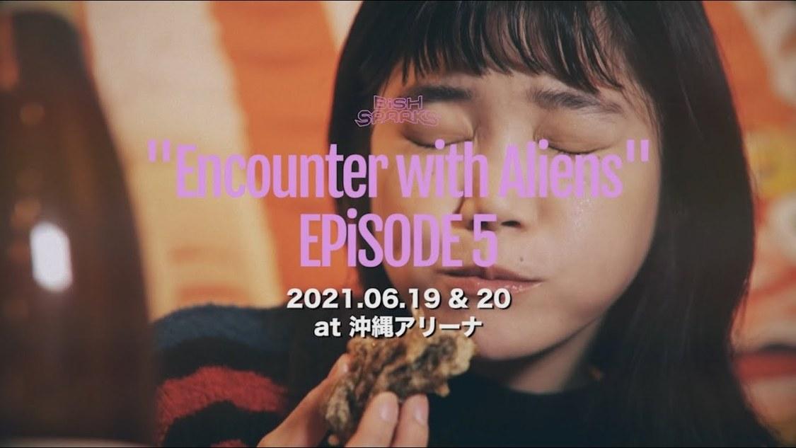 "BiSH、6/19&20に沖縄アリーナ公演<BiSH SPARKS ""Encounter with Aliens"" EPiSODE 5>開催!"