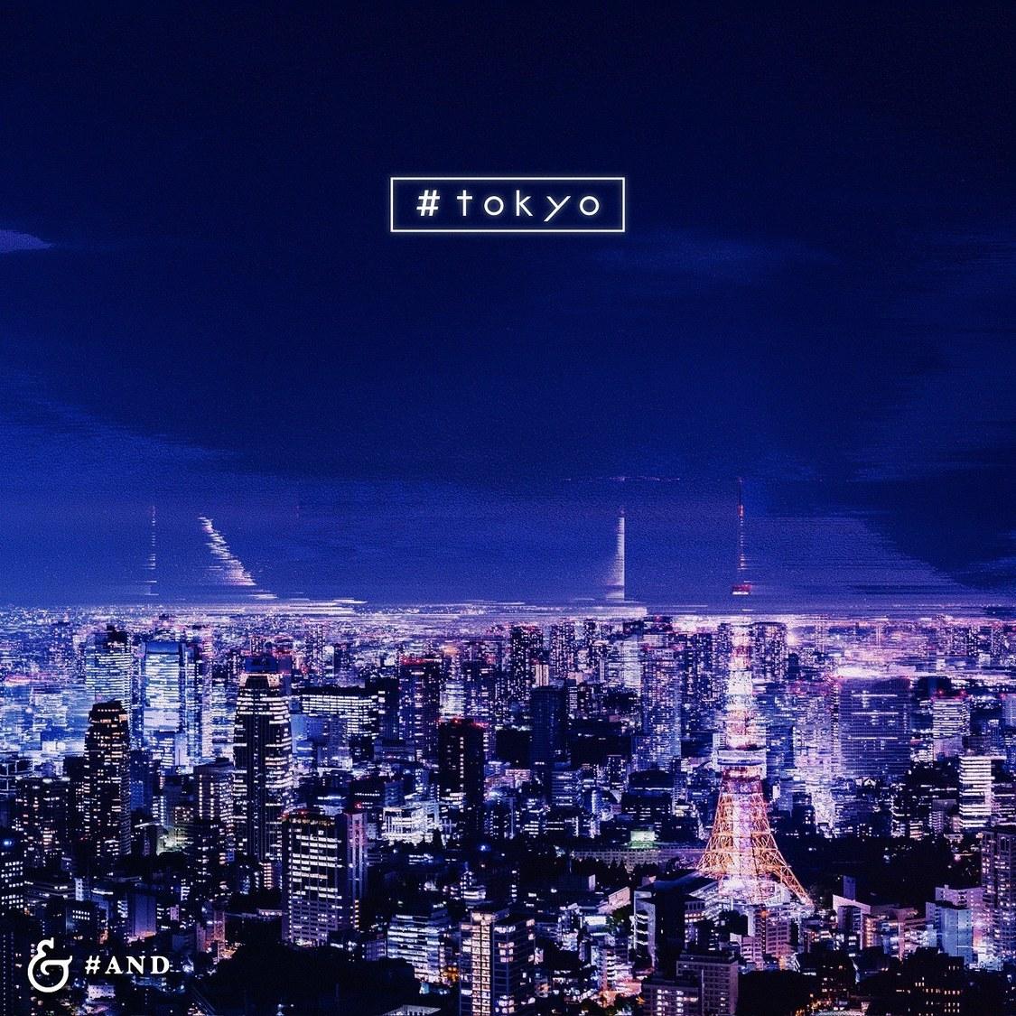 &デビューデジタルシングル「#tokyo」ジャケット