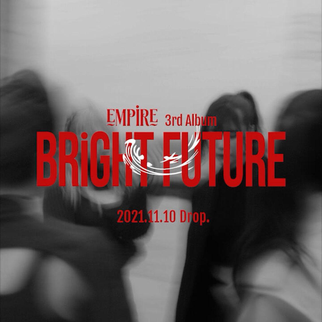 EMPiRE、約2年ぶりとなるAL『BRiGHT FUTURE』リリース決定!