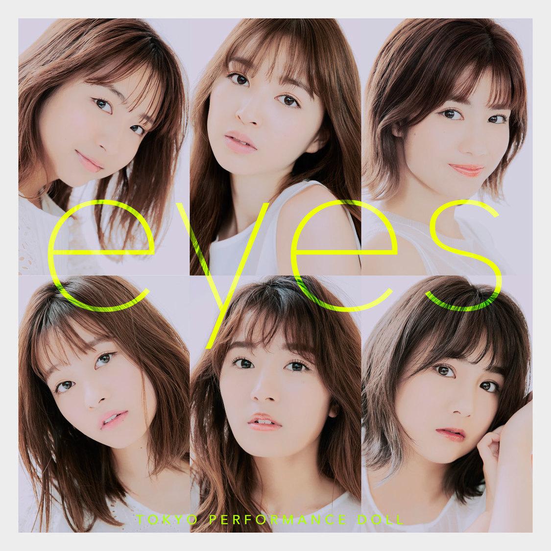 東京パフォーマンスドール、新曲「eyes」配信リリース決定+サムネイル画像公開!