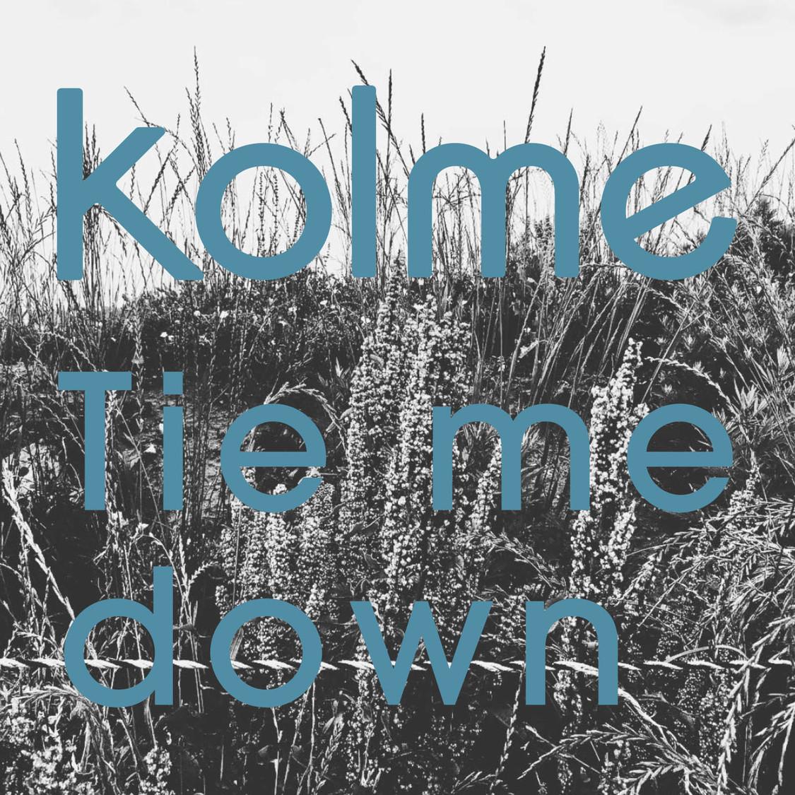 kolme、配信SG第3弾「Tie me down」リリース決定!